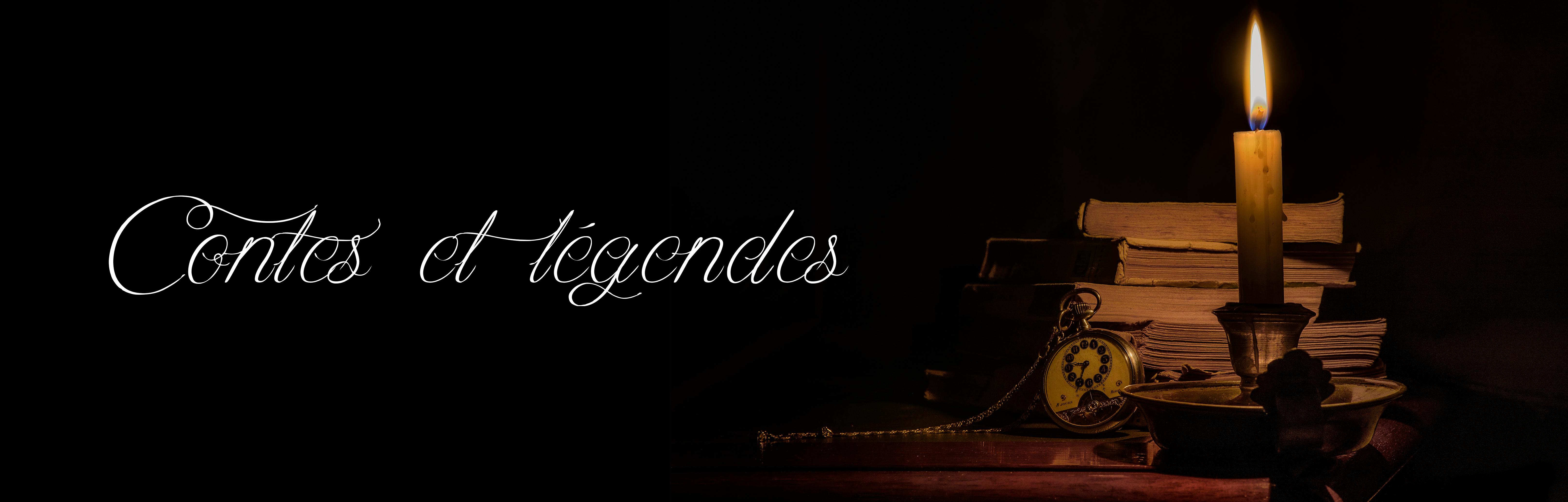 La série «Contes et Légendes…»